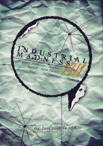 Industrial Madness VIII @ Beats 4 You